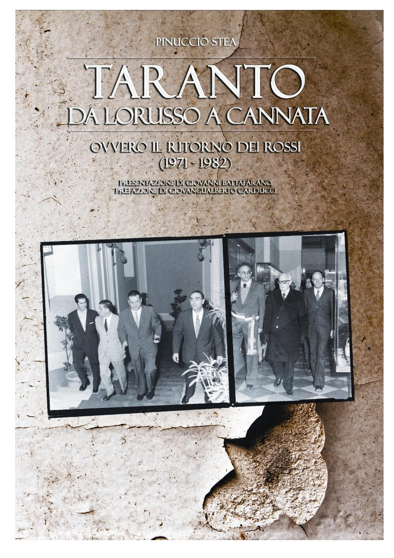 """""""TARANTO DA LORUSSO A CANNATA, Ovvero il ritorno dei rossi """" sara' presentato a Taranto"""