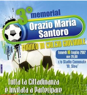 """Lunedì 23 luglio 2012 – Giochiamo Insieme per la Fratellanza per il III° Memorial """"Orazio Maria Santoro"""""""