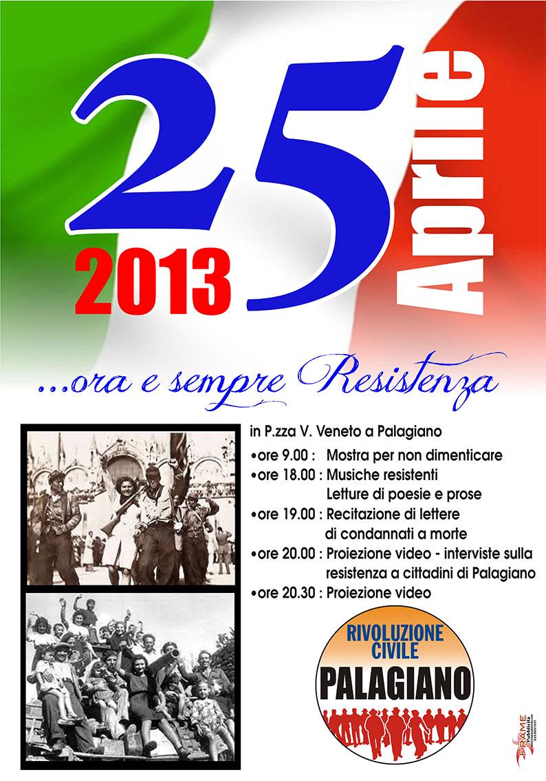 RIVOLUZIONE CIVILE – PALAGIANO  e Rifondazione Comunista organizzano per il prossimo 25 aprile una serie di iniziative in Piazza V. Veneto.