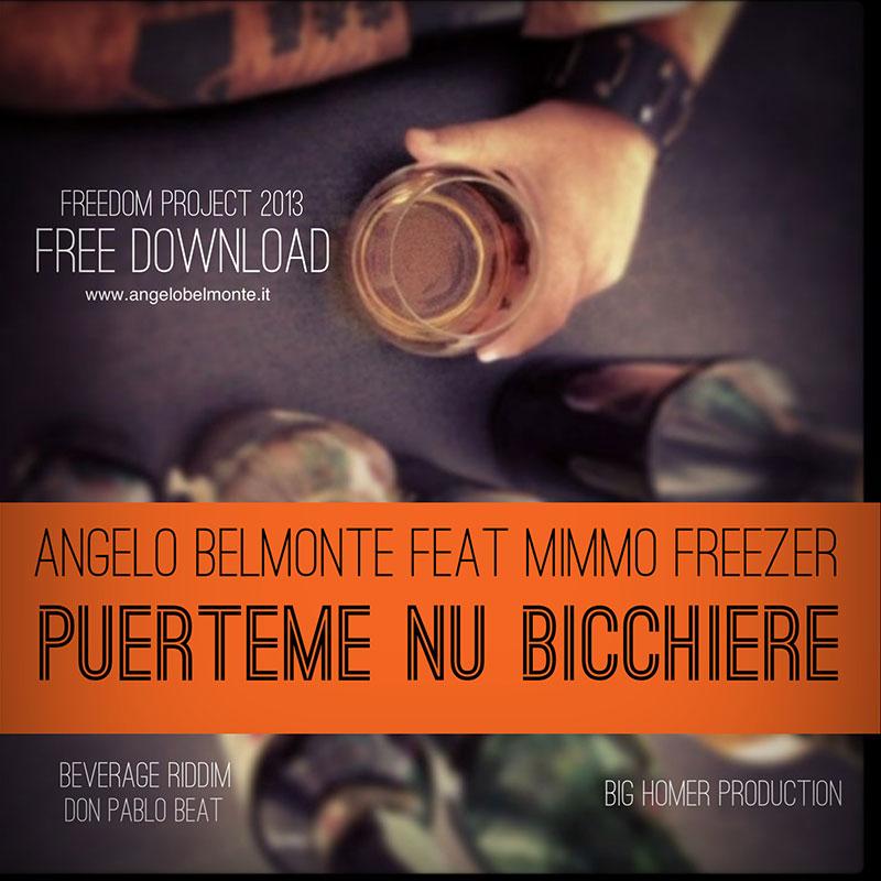 Ascolta e Scarica gratis il singolo di Angelo Belmonte – Puerteme nu Bicchiere feat Mimmo Freezer