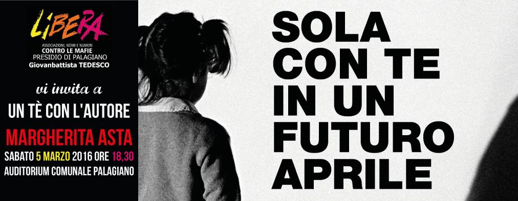"""""""Sola con te in un futuro aprile"""", il prossimo appuntamento di """"Libera"""""""