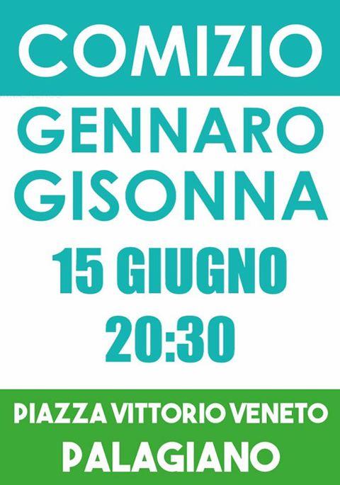 A Palagiano stasera15 giugno pubblico comizio del dott. Gennaro Gisonna