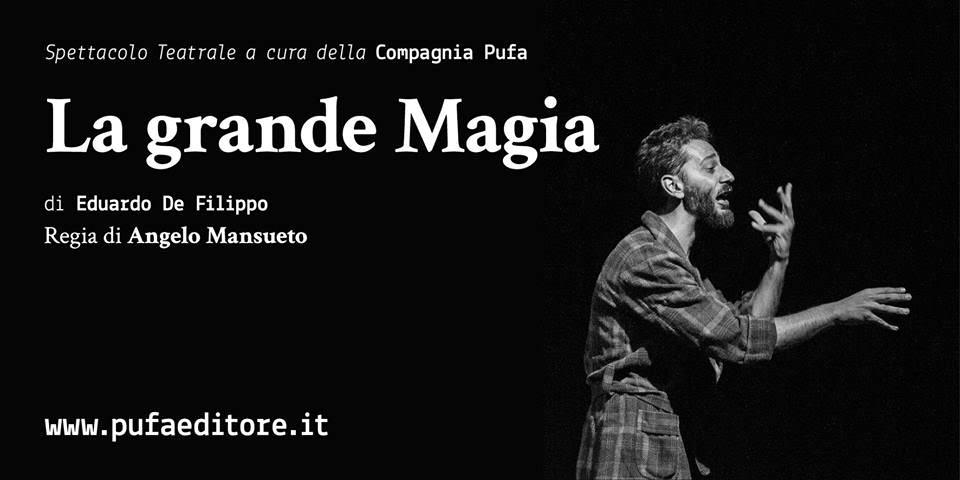 """"""" La Grande Magia"""" con la regia di Angelo Mansueto."""